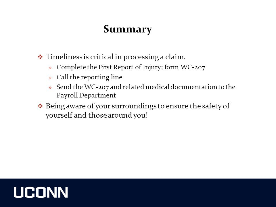 Summary Timeliness is critical in processing a claim.