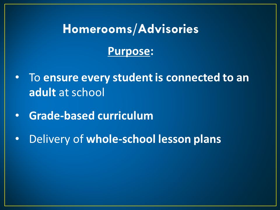 Homerooms/Advisories