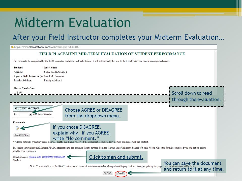 Midterm Evaluation After your Field Instructor completes your Midterm Evaluation… Scroll down to read through the evaluation.