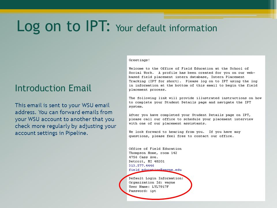 Log on to IPT: Your default information