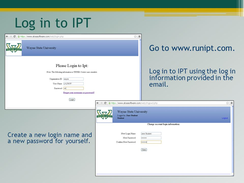 Log in to IPT Go to