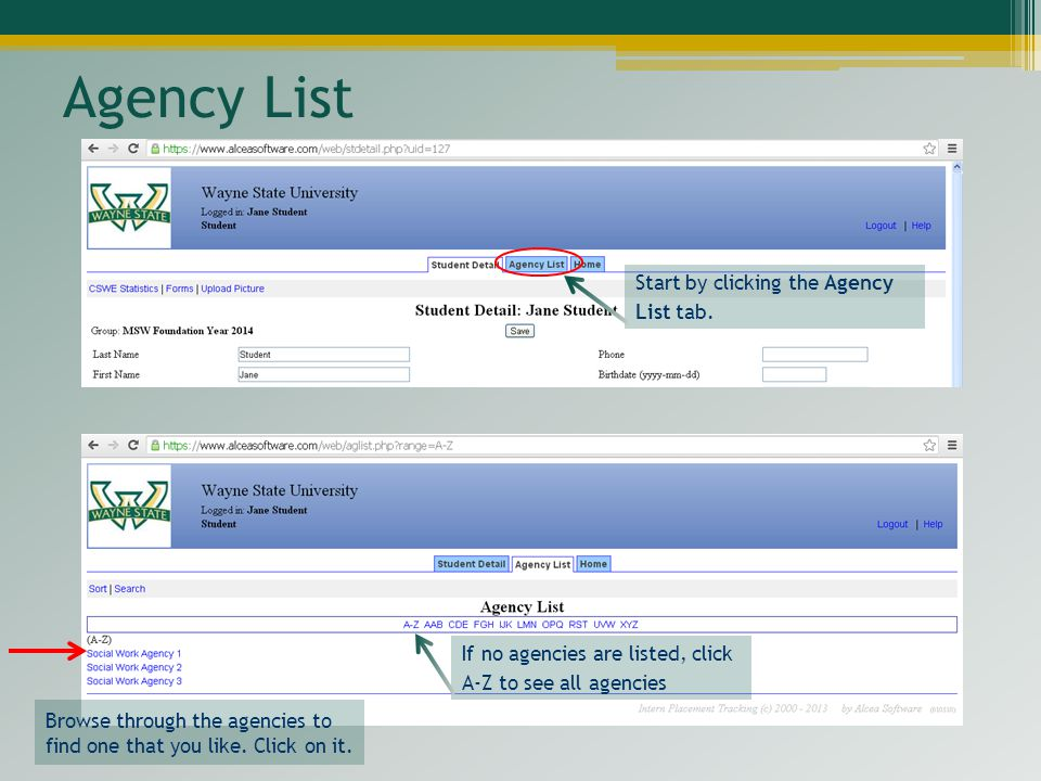 Agency List Start by clicking the Agency List tab.