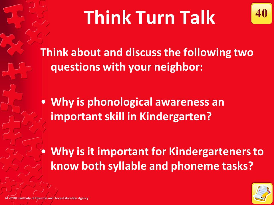 Think Turn Talk 40. Think about and discuss the following two questions with your neighbor: