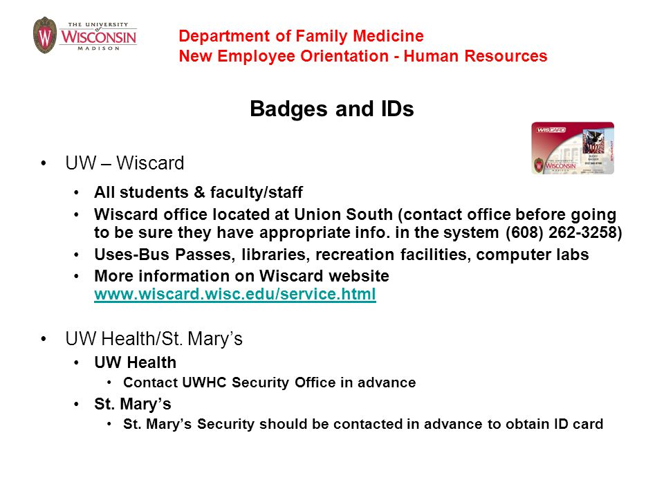 Badges and IDs UW – Wiscard UW Health/St. Mary's