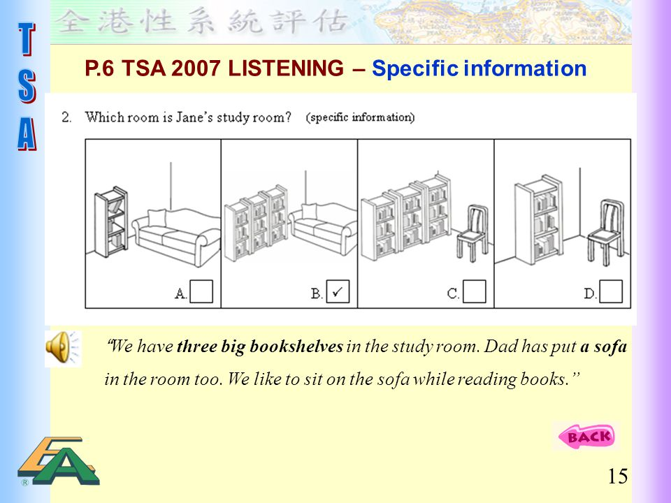 P.6 TSA 2007 LISTENING – Specific information