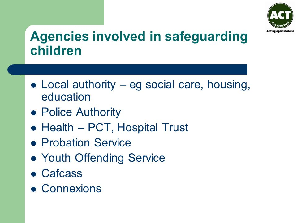 Agencies involved in safeguarding children