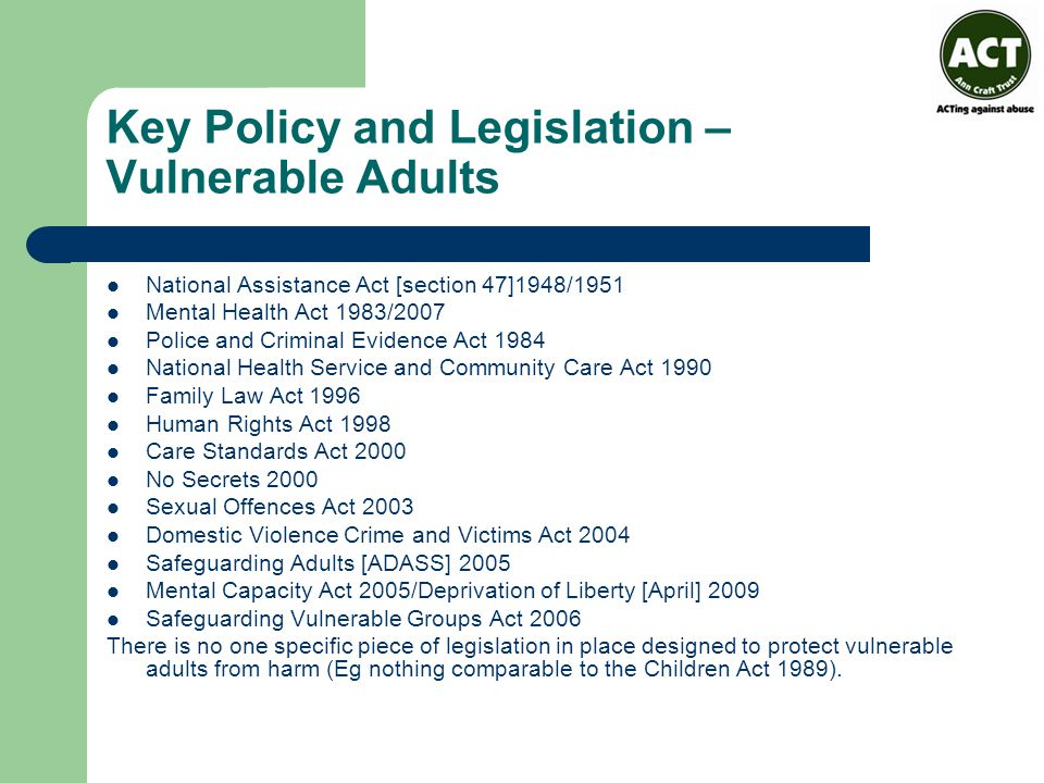 Key Policy and Legislation – Vulnerable Adults