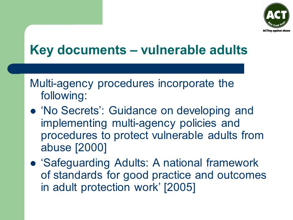 Key documents – vulnerable adults