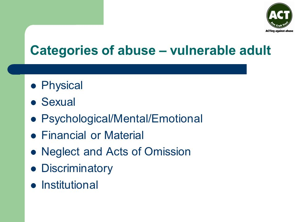 Categories of abuse – vulnerable adult