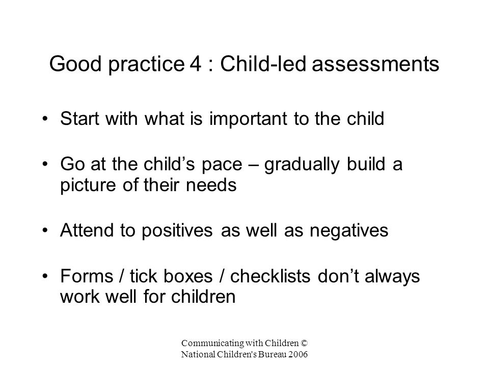 Good practice 4 : Child-led assessments