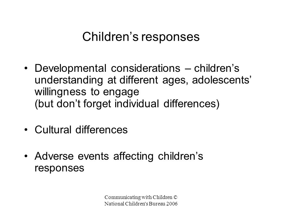 Communicating with Children © National Children s Bureau 2006