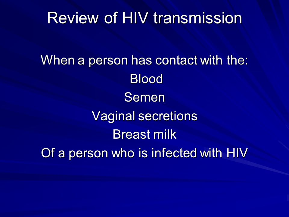 Review of HIV transmission