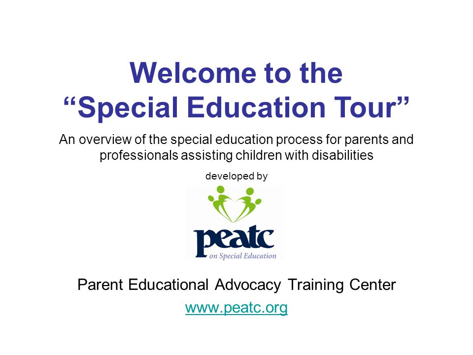 Parent Educational Advocacy Training Center www.peatc.org