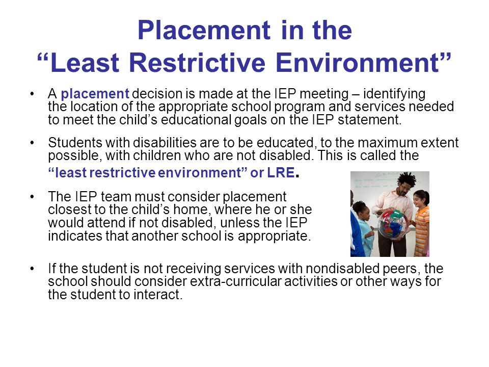Placement in the Least Restrictive Environment