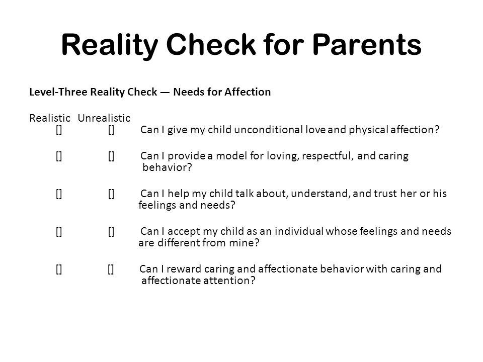 Reality Check for Parents