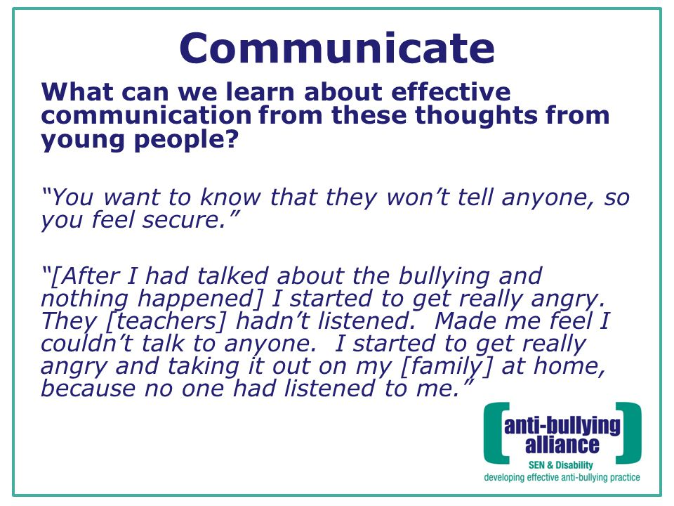 Communicate What can we learn about effective communication from these thoughts from young people