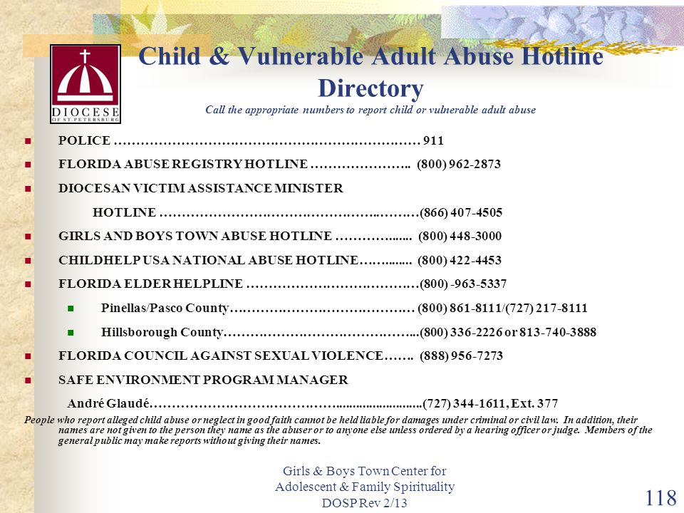 Child & Vulnerable Adult Abuse Hotline Directory Call the appropriate numbers to report child or vulnerable adult abuse