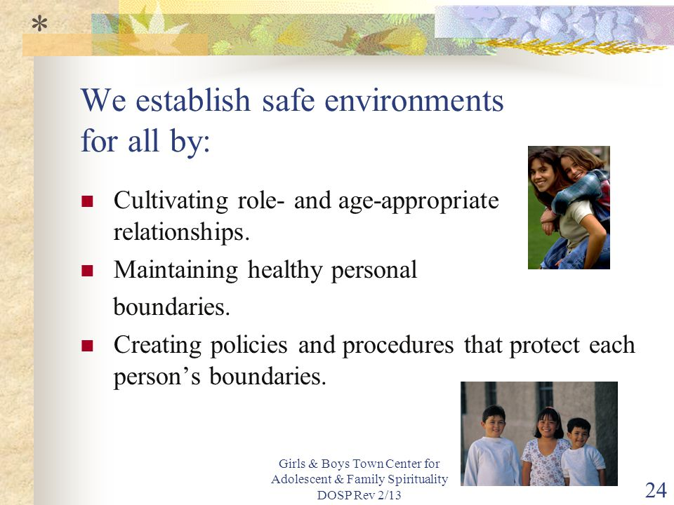 We establish safe environments for all by:
