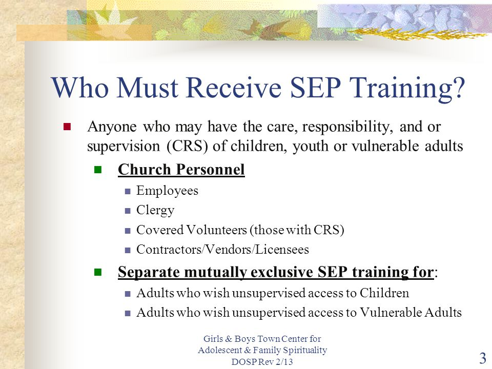 Who Must Receive SEP Training