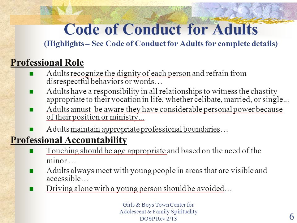 Code of Conduct for Adults (Highlights – See Code of Conduct for Adults for complete details)