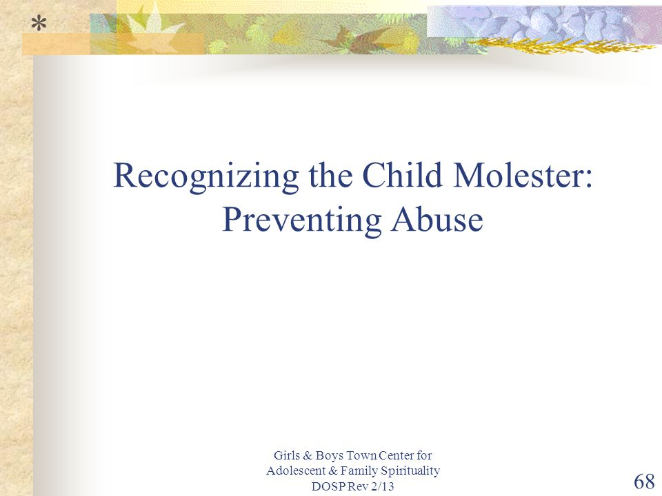 Recognizing the Child Molester: Preventing Abuse