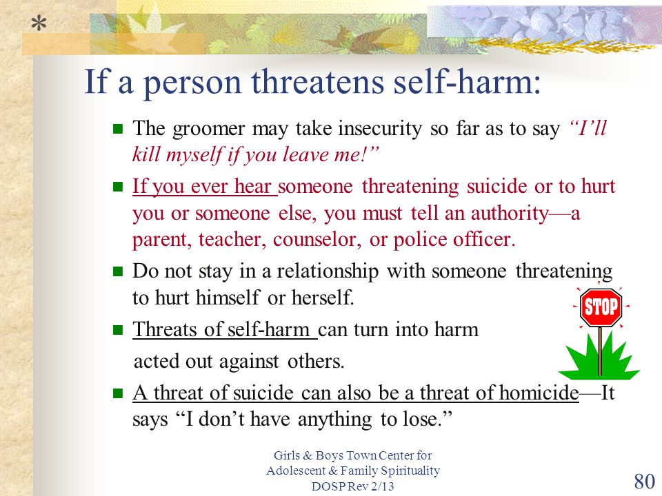 If a person threatens self-harm: