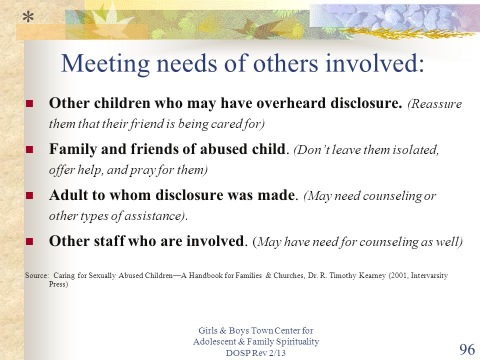 Meeting needs of others involved: