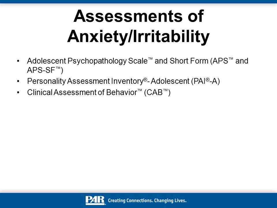 Assessments of Anxiety/Irritability