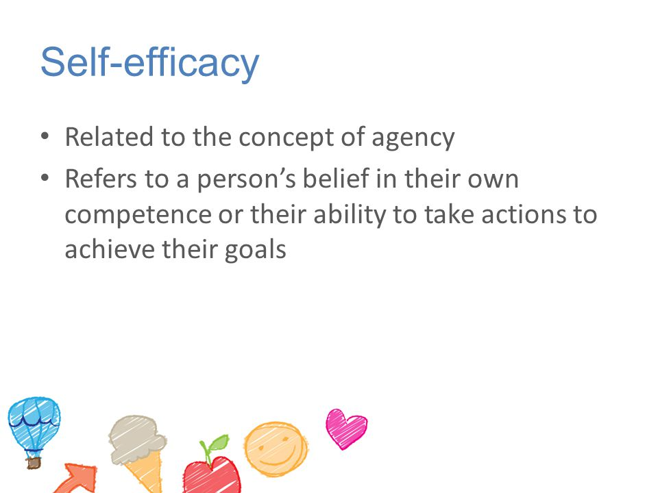 Self-efficacy Related to the concept of agency