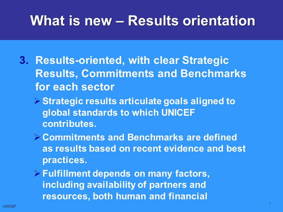 What is new – Results orientation