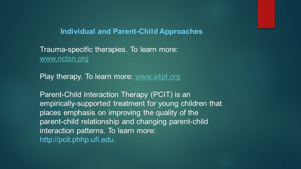 Individual and Parent-Child Approaches