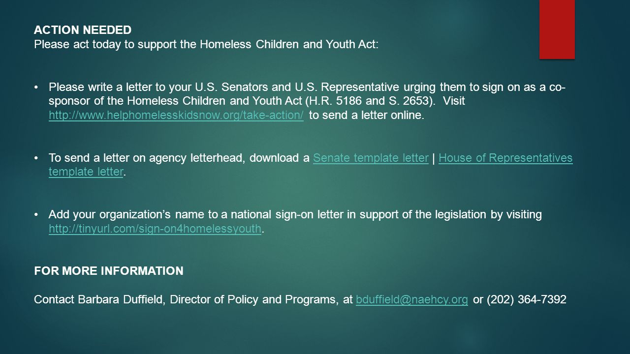 Action Needed Please act today to support the Homeless Children and Youth Act: