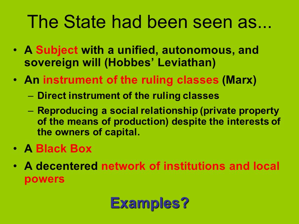 The State had been seen as...