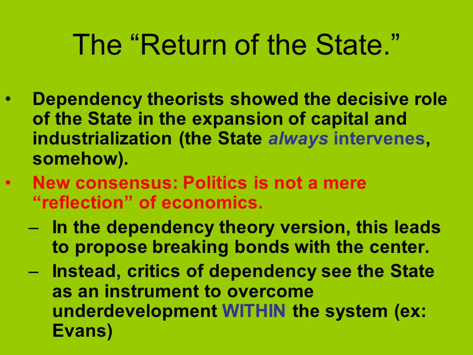The Return of the State.