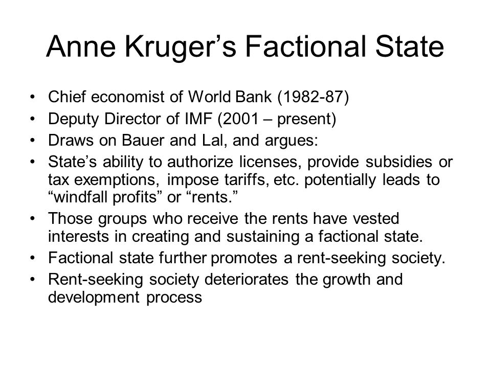 Anne Kruger's Factional State