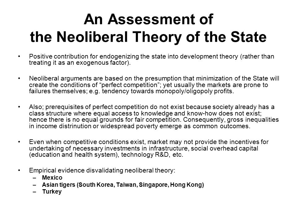 An Assessment of the Neoliberal Theory of the State