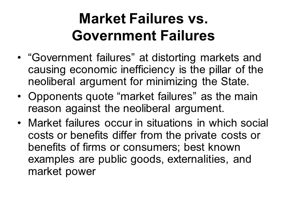 Market Failures vs. Government Failures