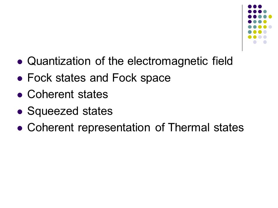 Quantization of the electromagnetic field