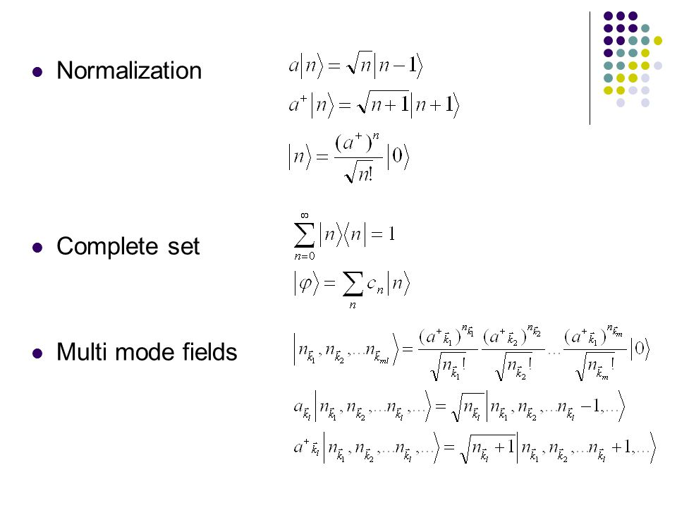 Normalization Complete set Multi mode fields