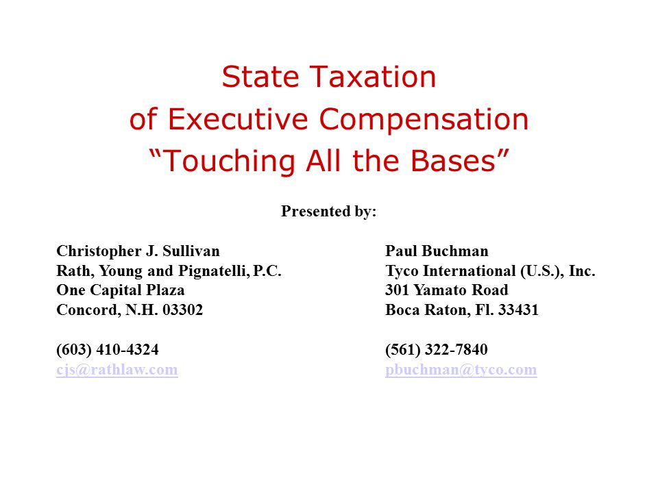 State Taxation of Executive Compensation Touching All the Bases