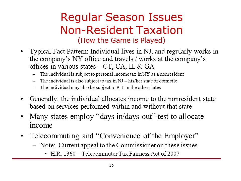 Regular Season Issues Non-Resident Taxation (How the Game is Played)