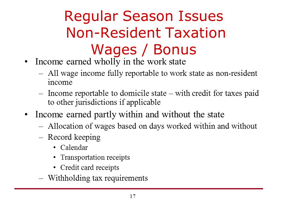 Regular Season Issues Non-Resident Taxation Wages / Bonus