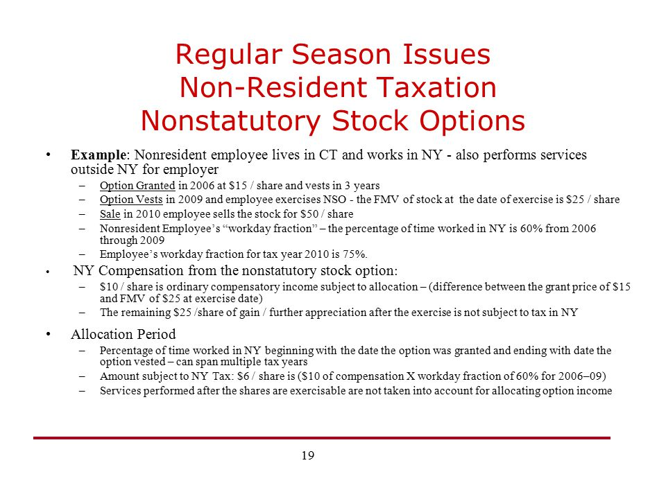 Regular Season Issues Non-Resident Taxation Nonstatutory Stock Options