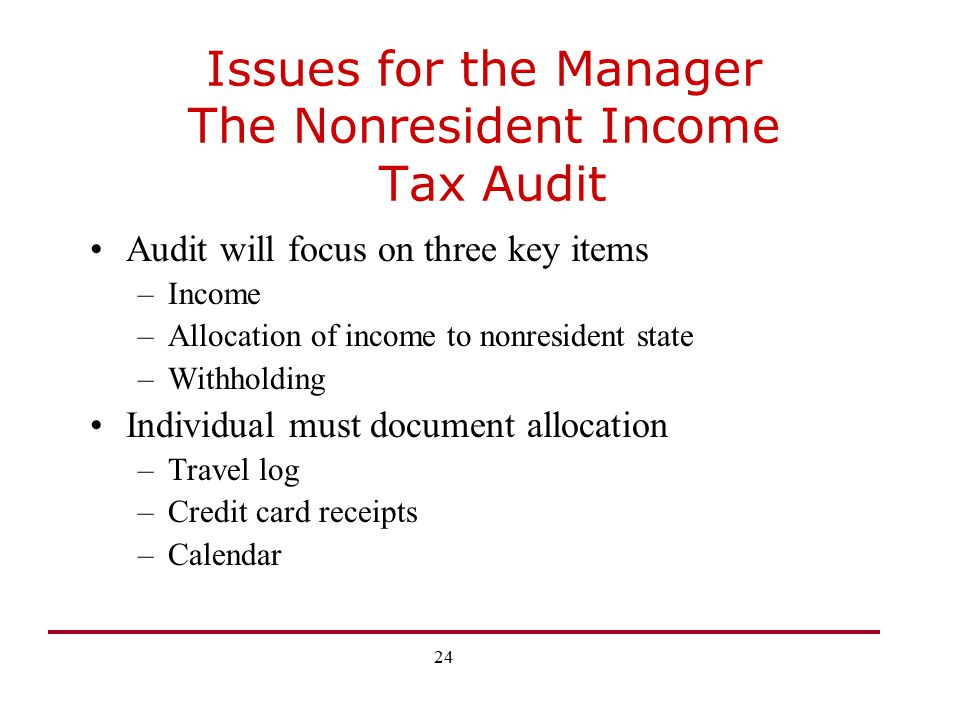 Issues for the Manager The Nonresident Income Tax Audit