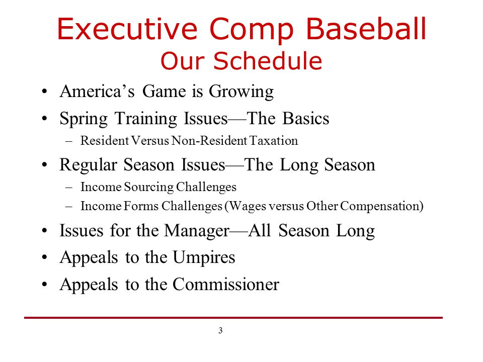 Executive Comp Baseball Our Schedule