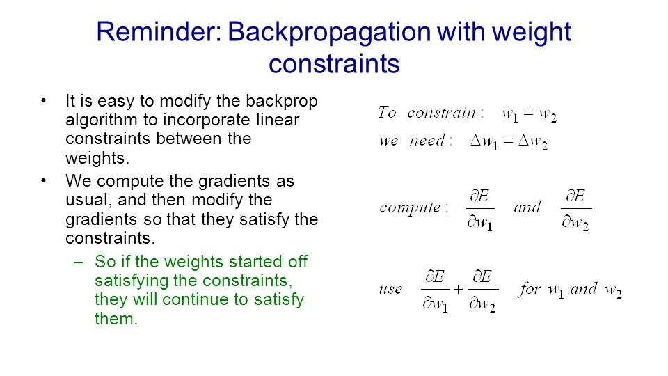 Reminder: Backpropagation with weight constraints