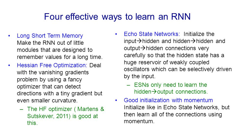 Four effective ways to learn an RNN