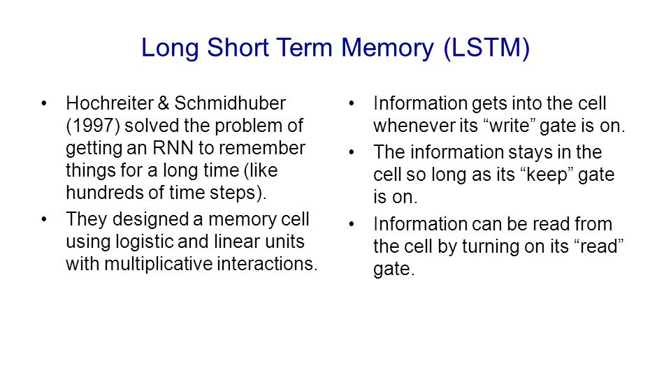 Long Short Term Memory (LSTM)