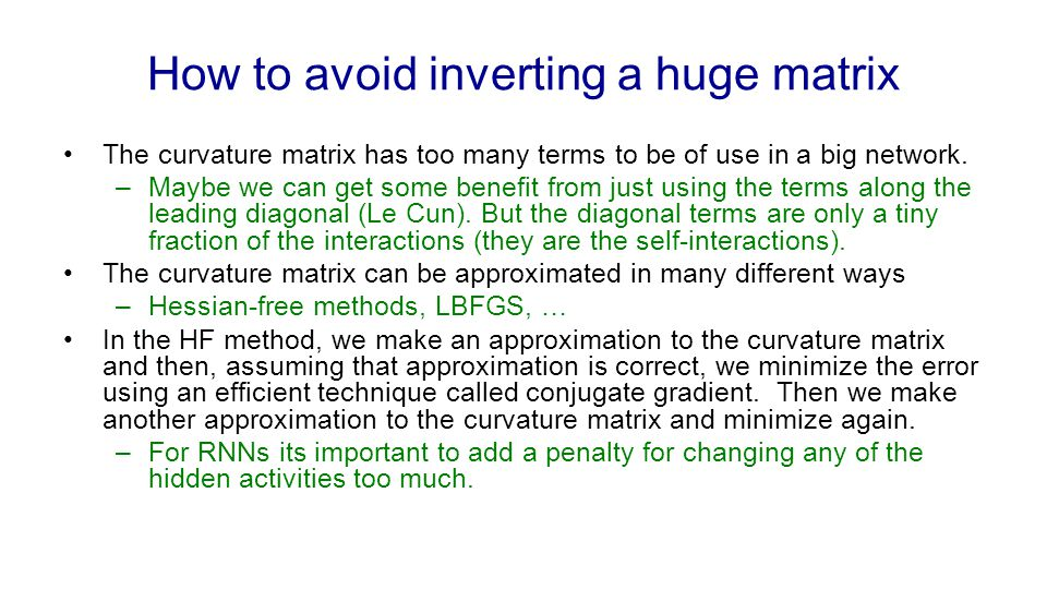 How to avoid inverting a huge matrix