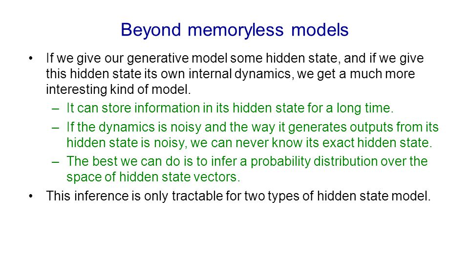Beyond memoryless models
